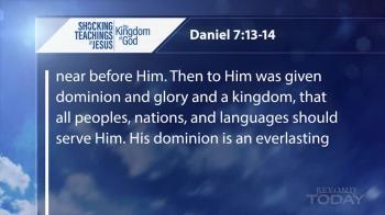 Beyond Today -- Shocking Teachings of Jesus: The Kingdom of God