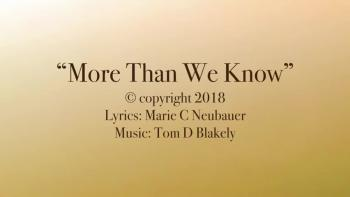 More Than We Know