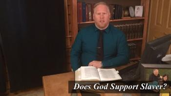 Does God Support Slavery?