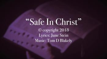 Safe In Christ