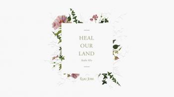 Kari Jobe - Heal Our Land