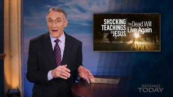 Shocking Teachings of Jesus: The Dead Will Live Again!