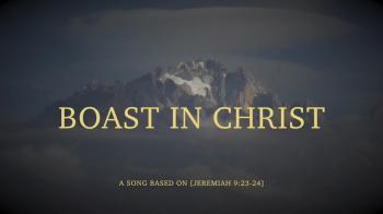 Boast In Christ