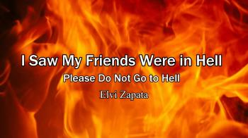 I Saw My Friends Were in Hell - Elvi Zapata