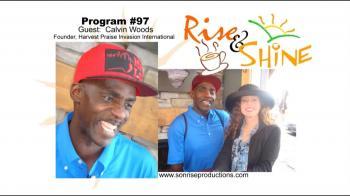 Rise &  Shine, Program #97