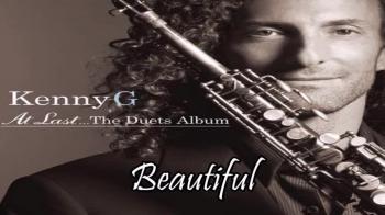 Kenny G Featuring Chaka Khan - Beautiful
