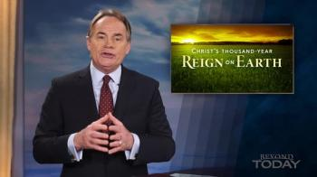 Beyond Today  -- Christ's Thousand-Year Reign on Earth