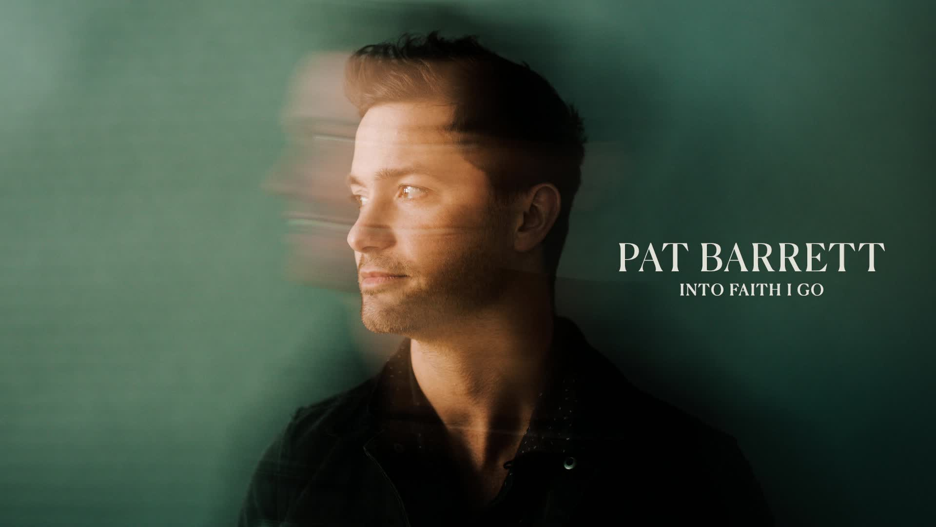 Pat Barrett - Into Faith I Go