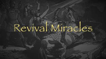 Revival Miracles