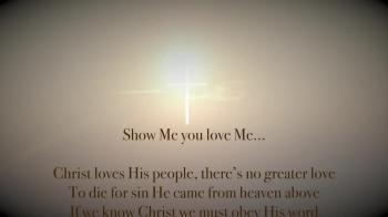 Show Me You Love Me!