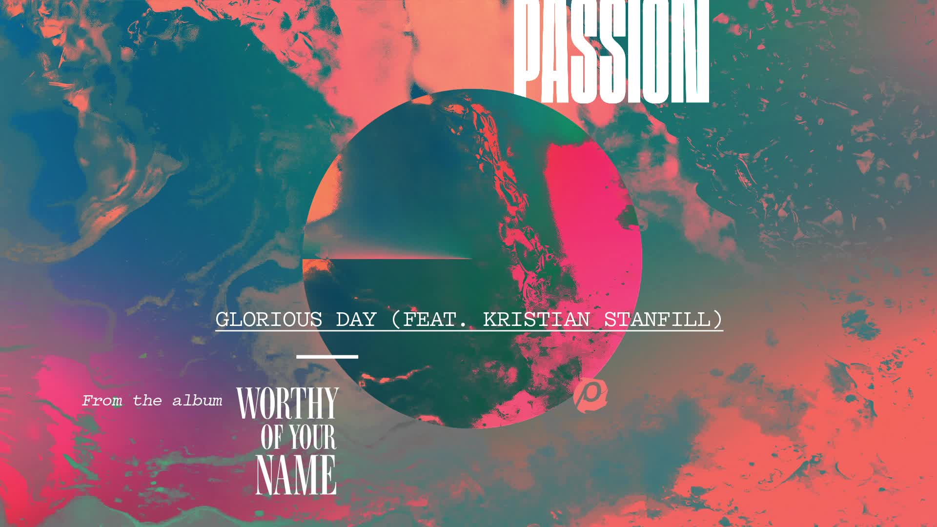 Passion - Glorious Day