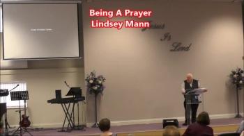 Being A Prayer - Lindsey Mann