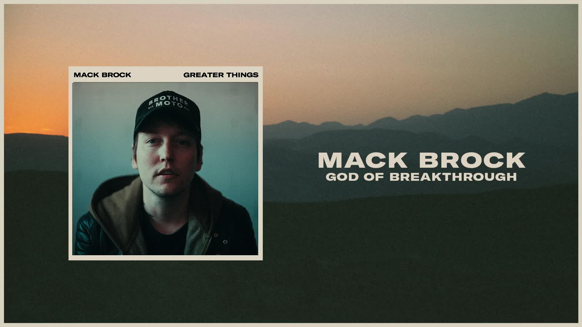 Mack Brock - God Of Breakthrough