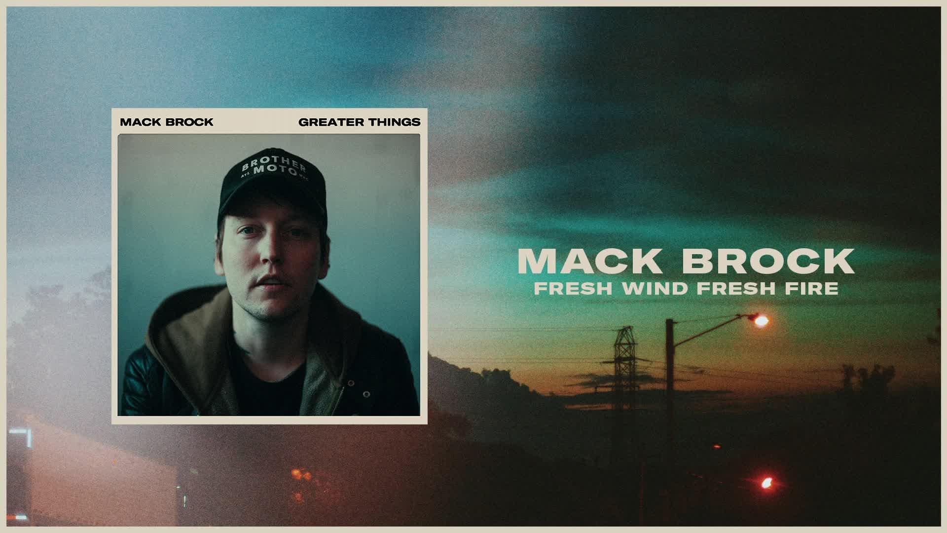 Mack Brock - Fresh Wind Fresh Fire