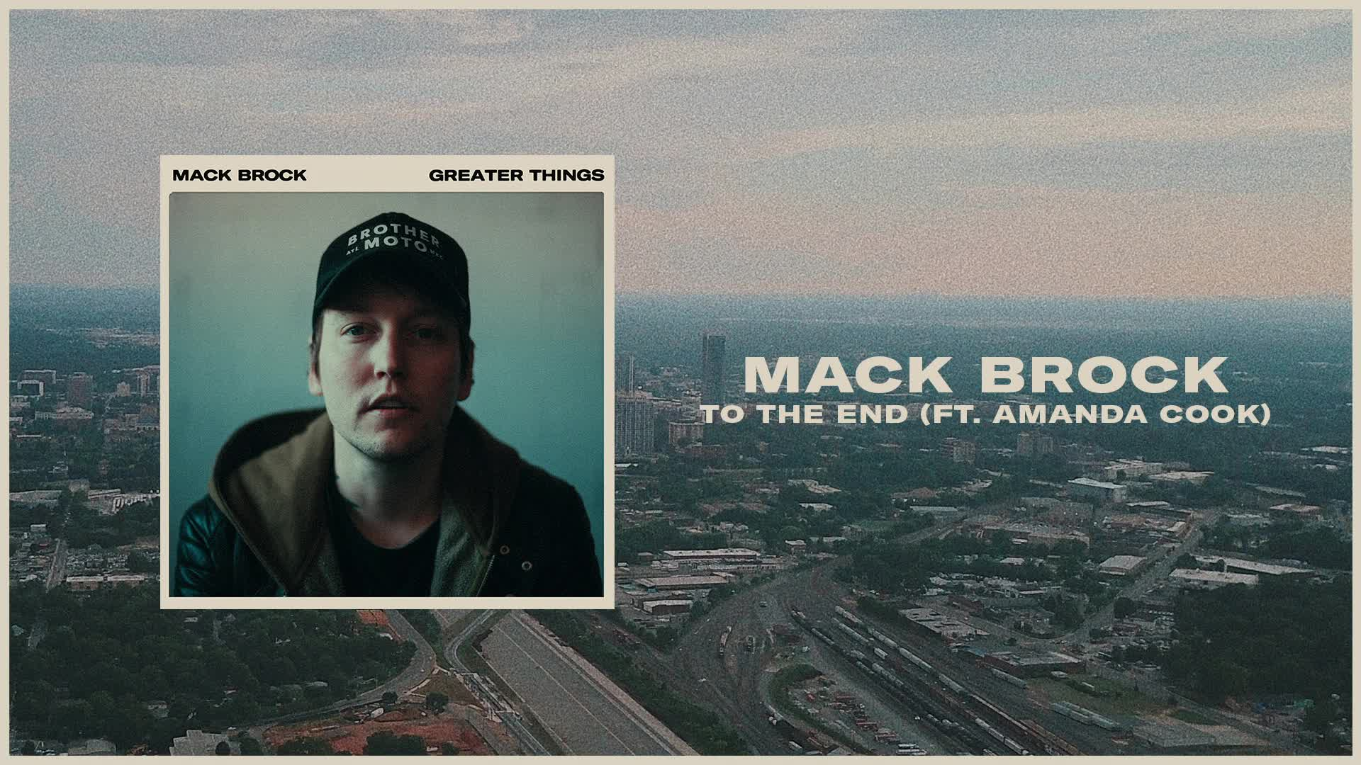 Mack Brock - To The End