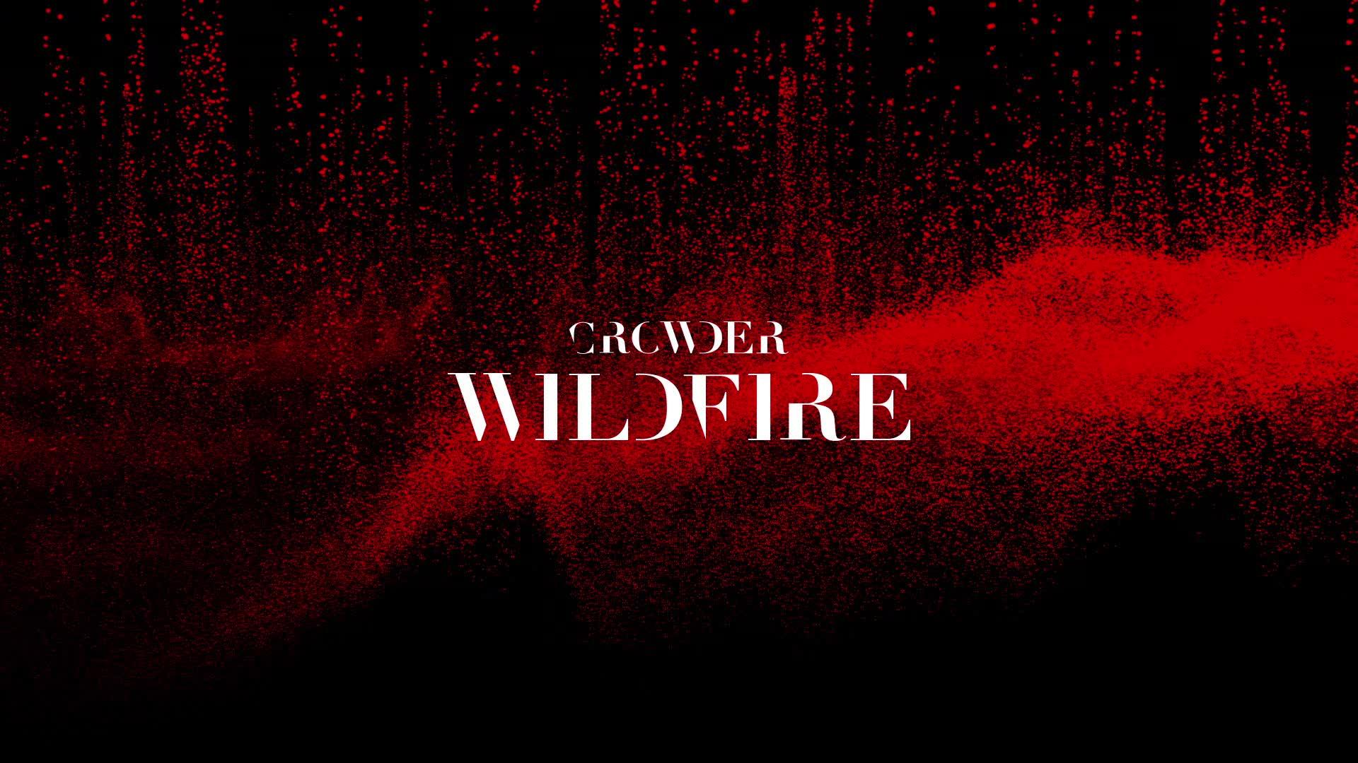 Crowder - Wildfire