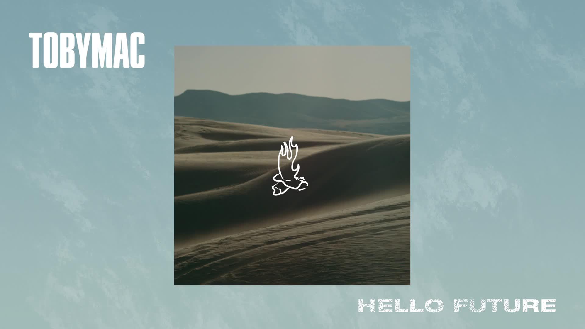 TobyMac - Hello Future