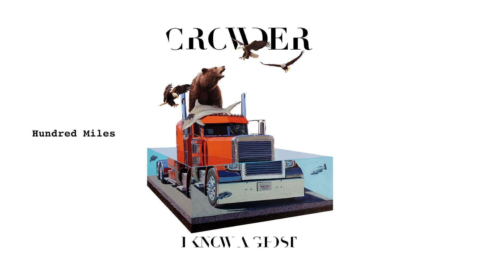 Crowder - Hundred Miles