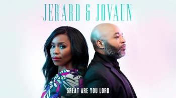 Jerard & Jovaun - Great Are You Lord - Christian Music Videos