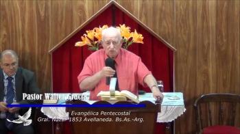 Iglesia Evangelica Pentecostal. La Palabra de Dios permanece para siempre. 10-03-2019