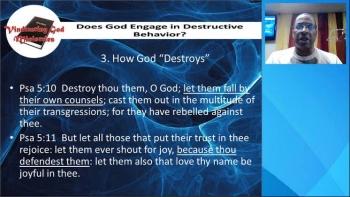 Does God Engage in Destructive Behavior (Part 7)