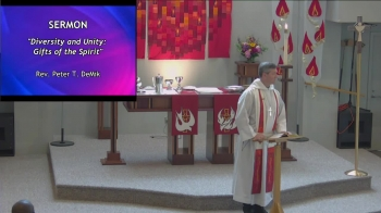 2019 June 9 Diversity and Unity: Gifts of the Spirit based on John 14:23-31