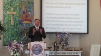 """The Saints Preserve Us!"" Pastor MacLaren, First Church OPC in Perkasie PA"