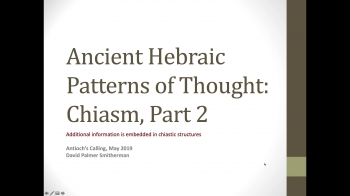 Hebraic Patterns of Thought: Chiasm Part 2