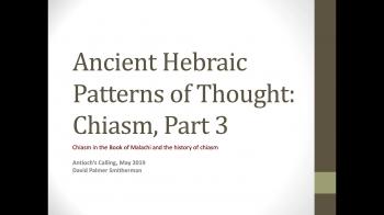 Hebraic Patterns of Thought: Chiasm Part 3
