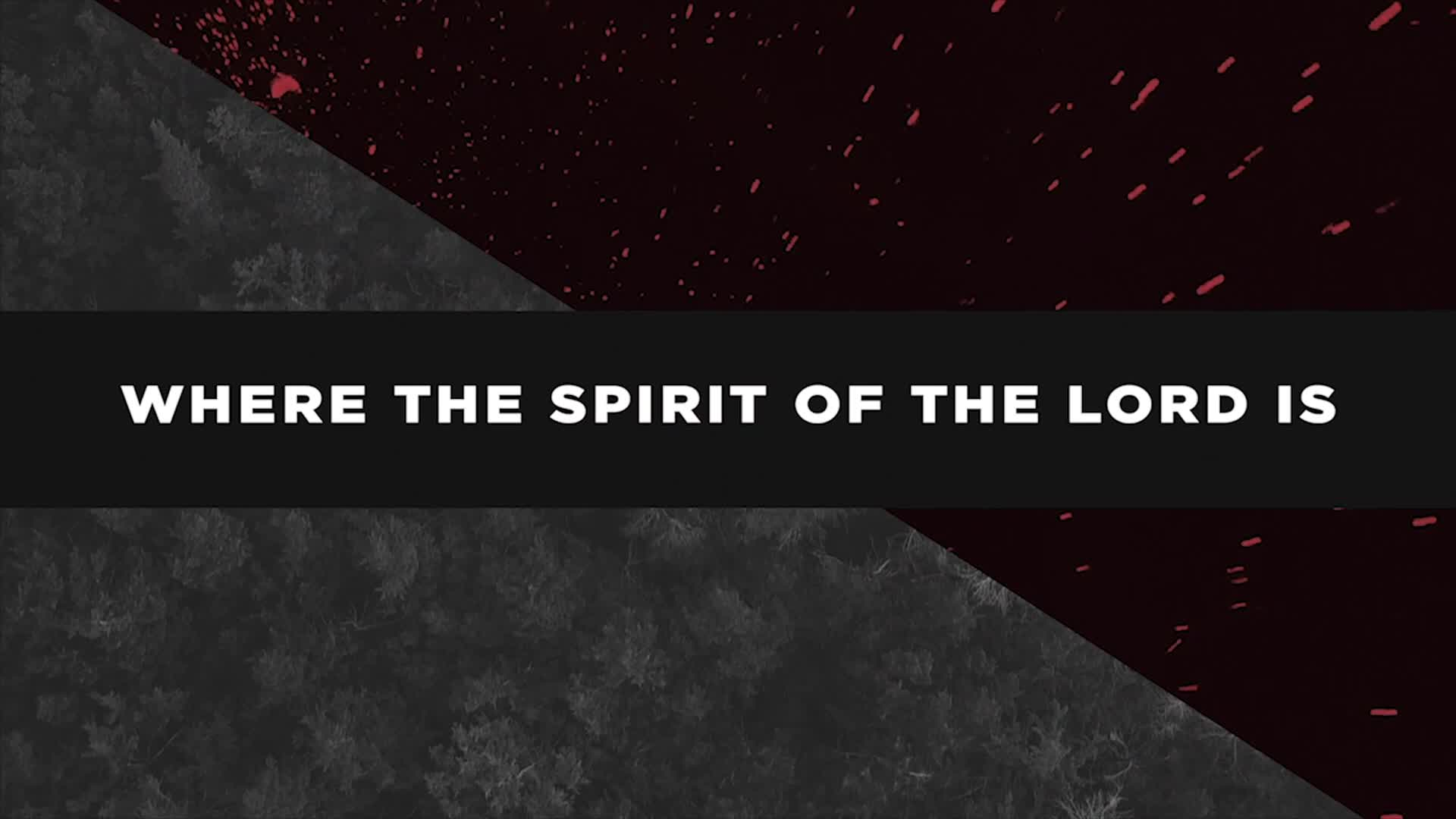 Life.Church Worship - Where The Spirit of the Lord Is (Lyric Video)