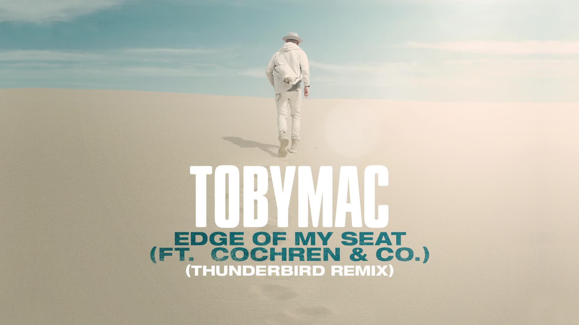 TobyMac - Edge Of My Seat