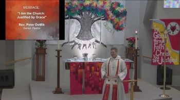 2019 October 27 I Am the Church: Justified by Grace based on John 8:31-36