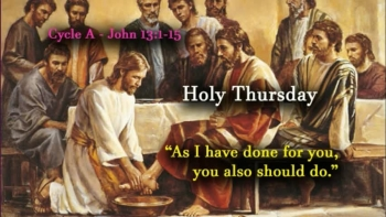 HOLY THURSDAY - Mass of Our Lord Jesus Christ