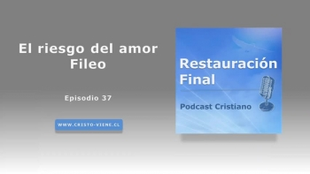 El riesgo del amor Fileo (podcast n°37)