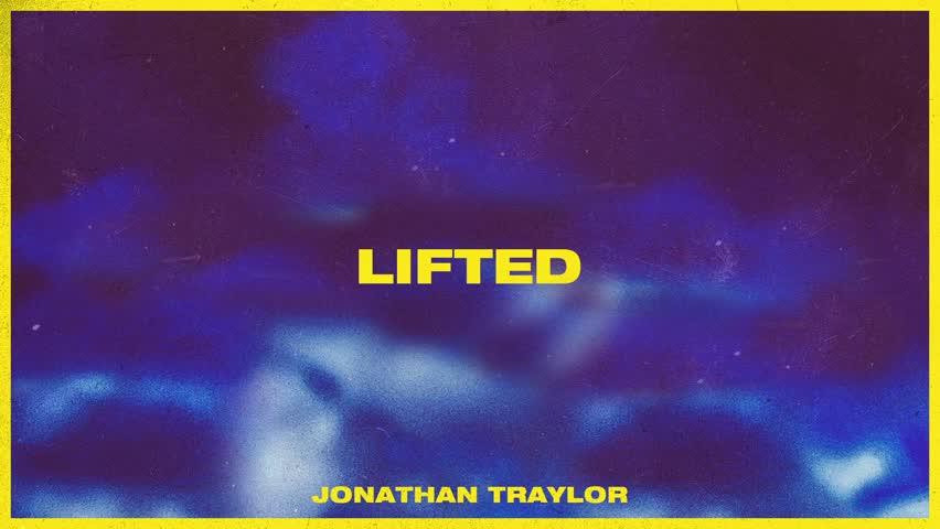 Jonathan Traylor - Lifted
