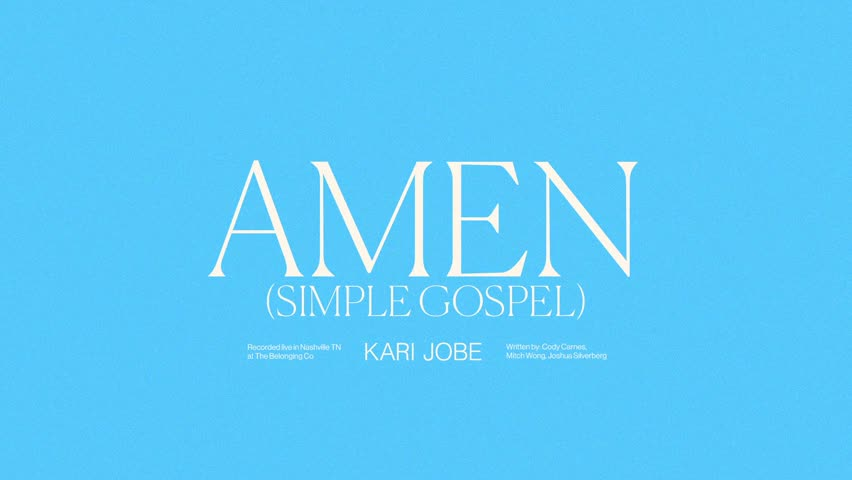 Kari Jobe - Amen (Simple Gospel)