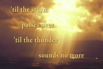 Til the Storm Passes By