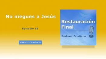 No niegues a Jesús (n° 58)