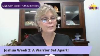Joshua Week 2: A Warrior Set Apart