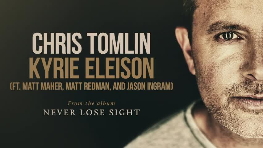 Chris Tomlin - Kyrie Eleison