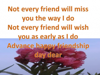 Happy Friendship Day in Advance 2021 Wishes