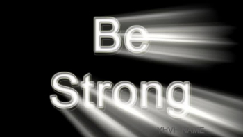 Be Strong & Courageous (Joshua 1:9 song)
