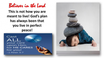 WORRY: Jesus Preached Against It! Paul Preached Against It!