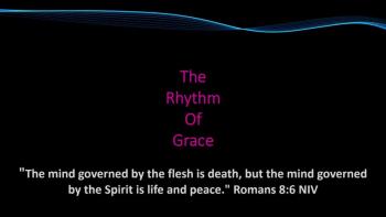 THE RHYTHM OF GRACE