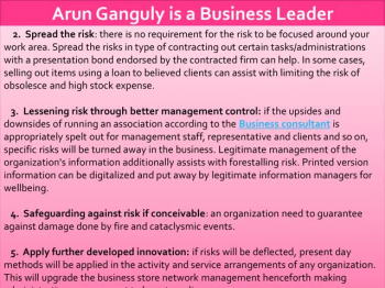 Arun Ganguly – Helping Businesses To Assess And Manage Risks Involved