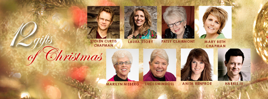 12 Gifts of Christmas Tour Featuring Steven Curtis Chapman ...