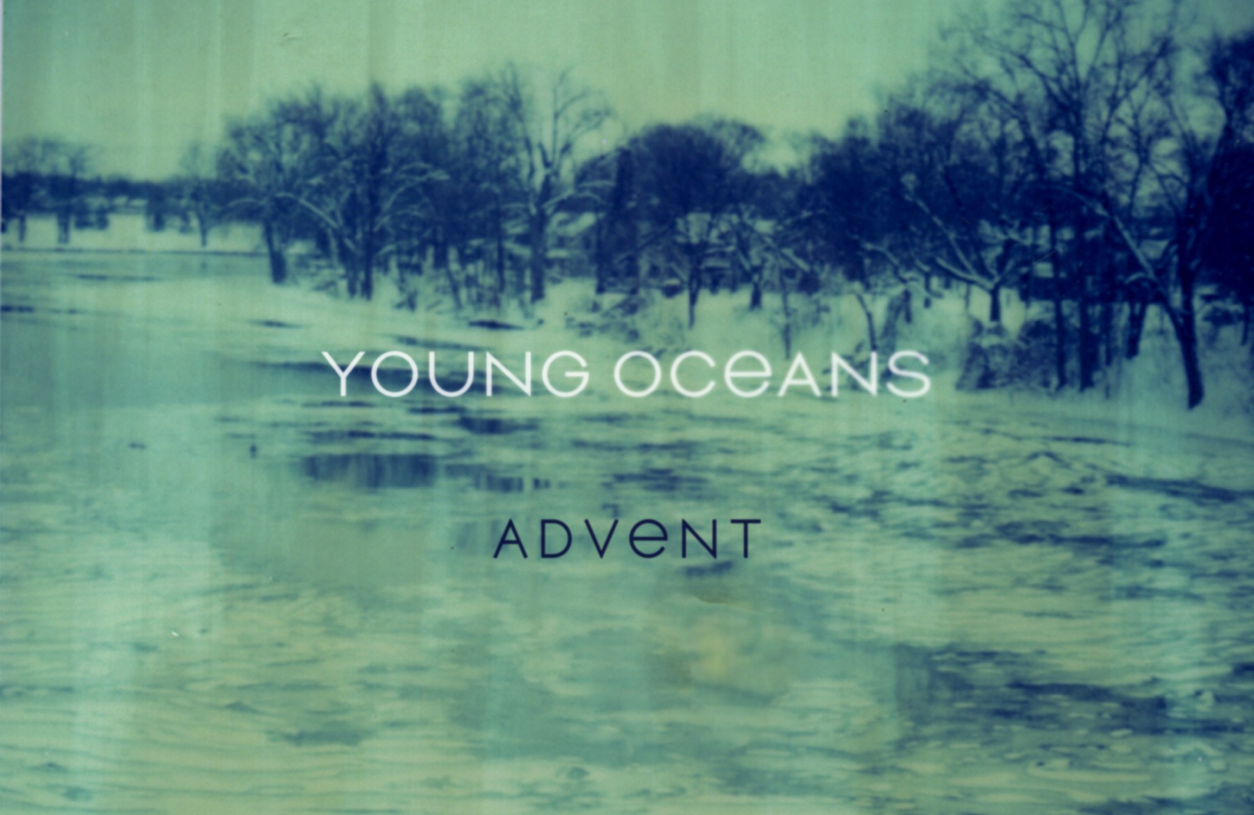 Young Oceans–Advent