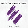audioadrenaline_kingsandqueen