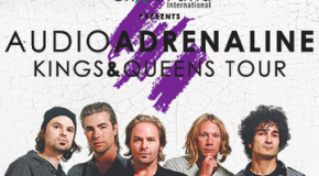 "Audio Adrenaline kicks off their ""Kings & Queens Tour"""