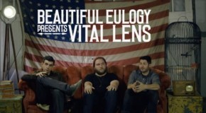 "BEAUTIFUL EULOGY VIDEO PREMIERE OF ""VITAL LENS"""